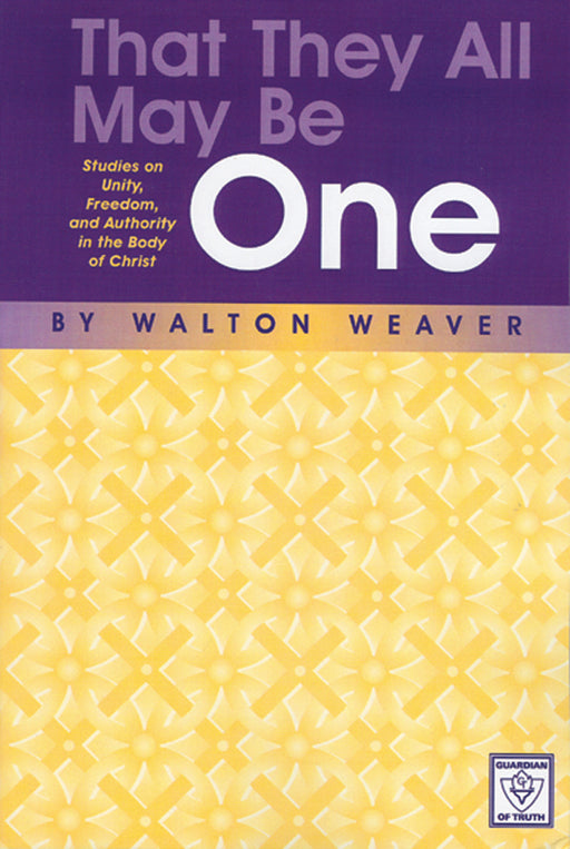 That They All May Be One: Studies in Unity, Freedom and Authority in the Body of Christ