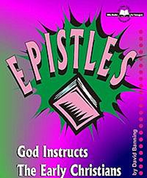 Epistles - God Instructs the Early Christians