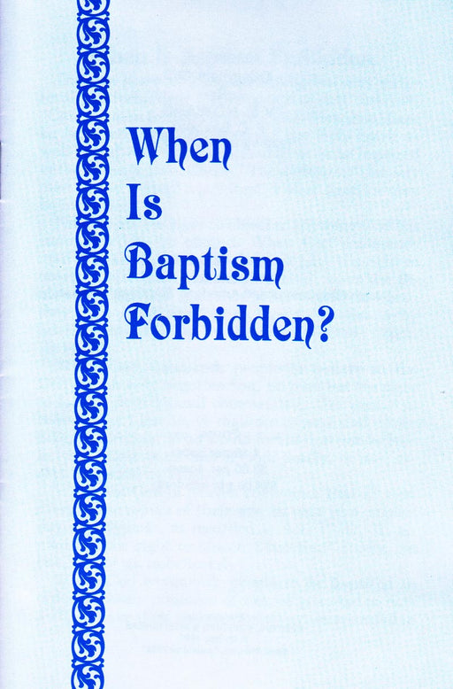 When Is Baptism Forbidden?
