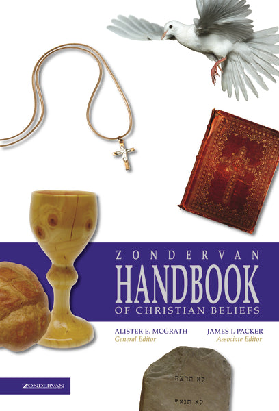 Zondervan Handbook on Christian Beliefs