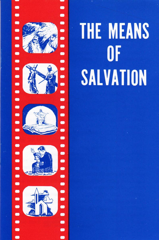 The Means of Salvation
