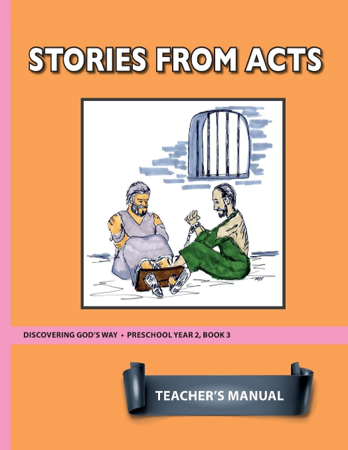 Stories From Acts (Preschool 2:3) Teacher Manual
