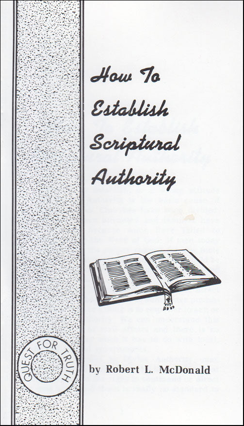 How To Establish Scriptural Authority
