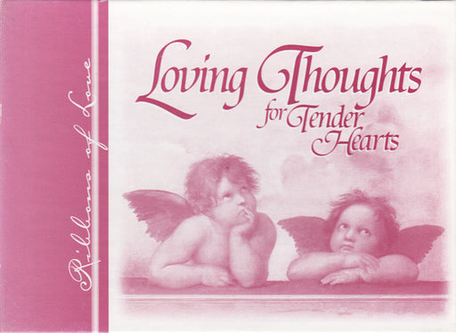 Loving Thoughts for Tender Hearts