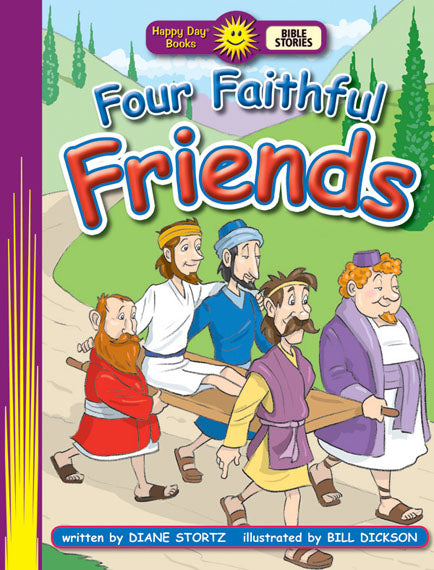 Four Faithful Friends (Bible Stories)