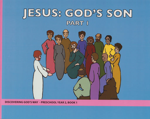 Jesus: God's Son Part 1 (Preschool 2:1)
