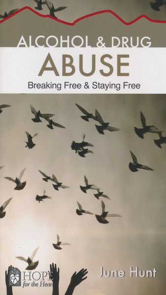Alcohol & Drug Abuse: Breaking Free & Staying Free