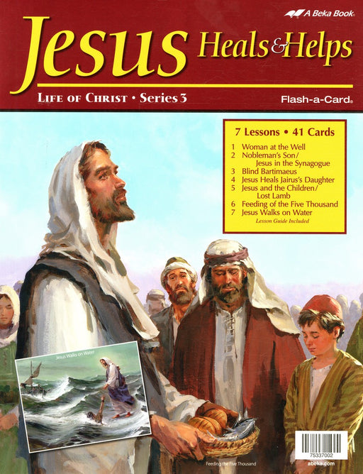 Jesus Heals and Helps (Life of Christ Series 3) - Abeka Flash-A-Card