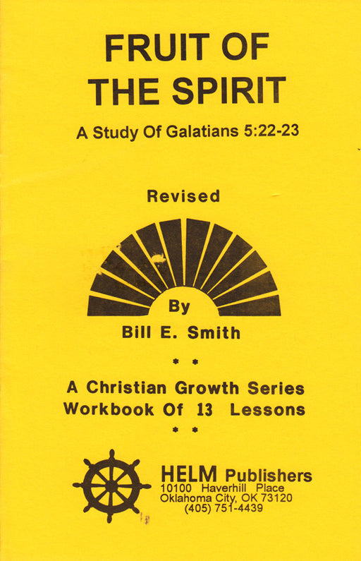 Fruit of the Spirit: A Study of Galatians 5:22-23