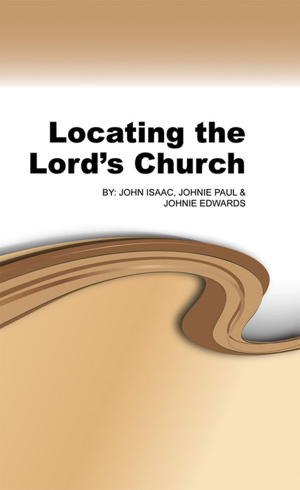Locating the Lord's Church