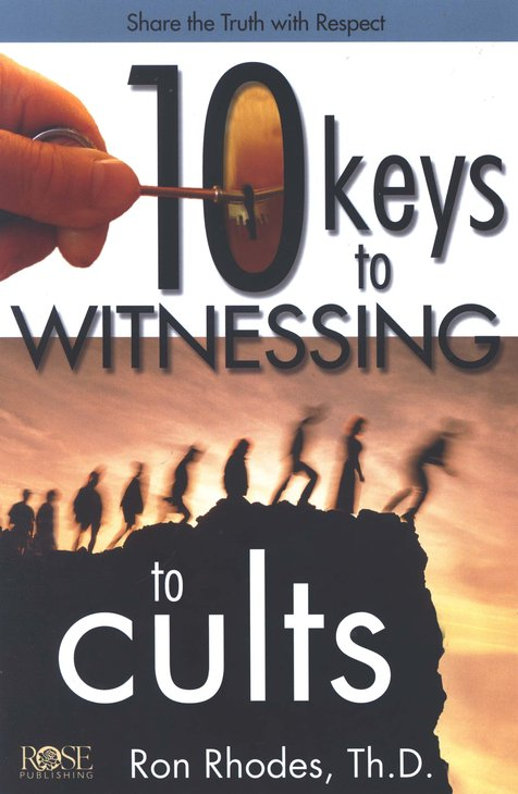 10 Keys to Witnessing To Cults Pamphlet