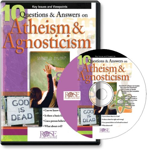 PowerPoint - 10 Questions & Answers on Atheism & Agnosticism