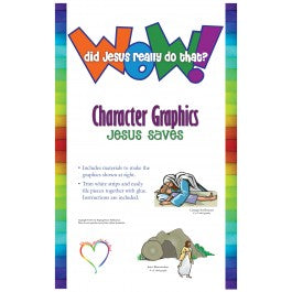 Wow! Did Jesus Really Do That? - Character Graphics: Jesus Saves