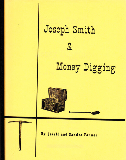 Joseph Smith & Money Digging