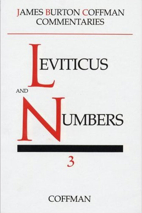 Coffman Commentary: Leviticus and Numbers