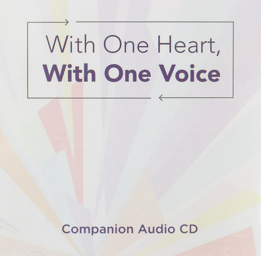 With One Heart, with One Voice Companion Audio CD