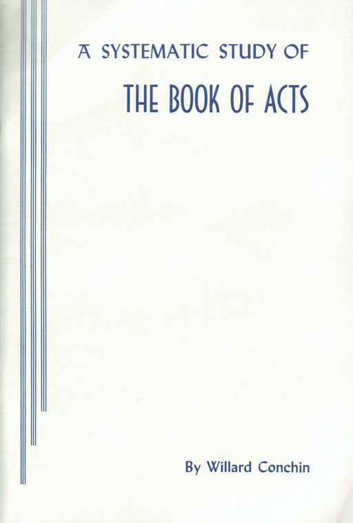 A Systematic Study Of The Book of Acts