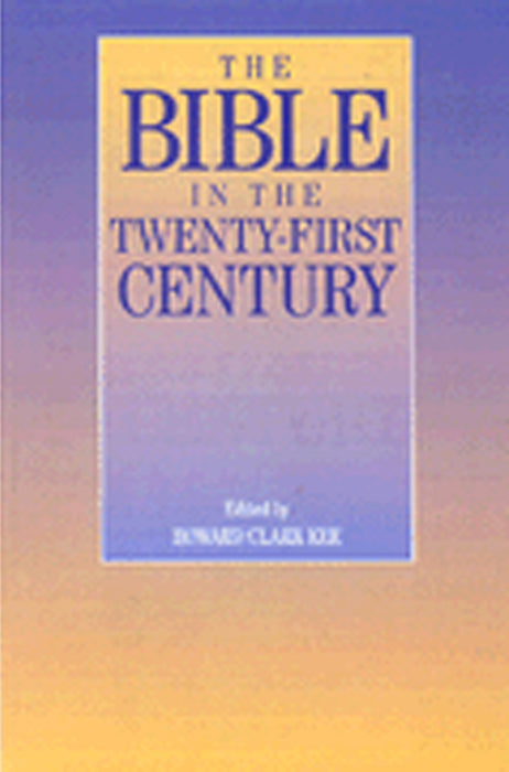 Bible in Twenty-First Century