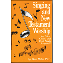 Singing & New Testament Worship