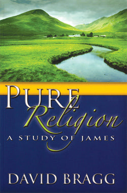 Pure Religion:  A Study of James