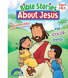 Bible Stories About Jesus-Ages 2-3