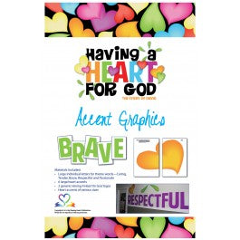 Having A Heart for God - Accent Graphics