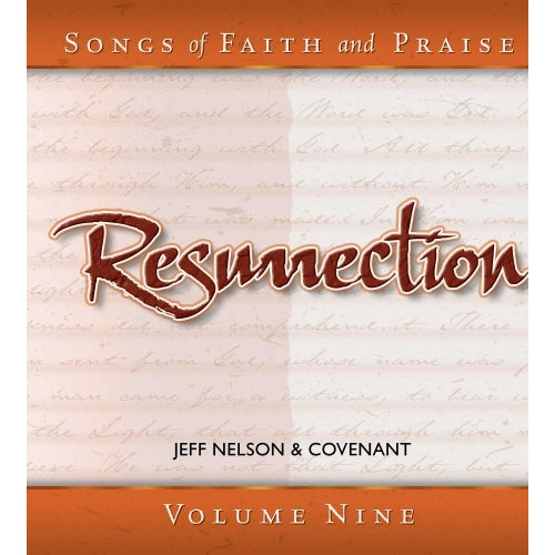 Songs of Faith & Praise: Resurrection - CD 9