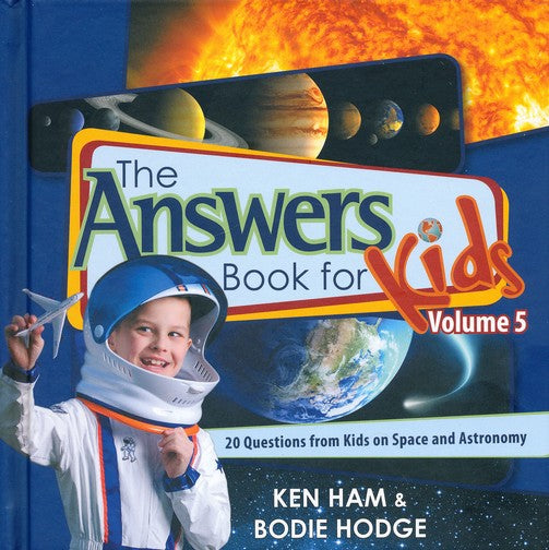 The Answers Book for Kids Vol. 5