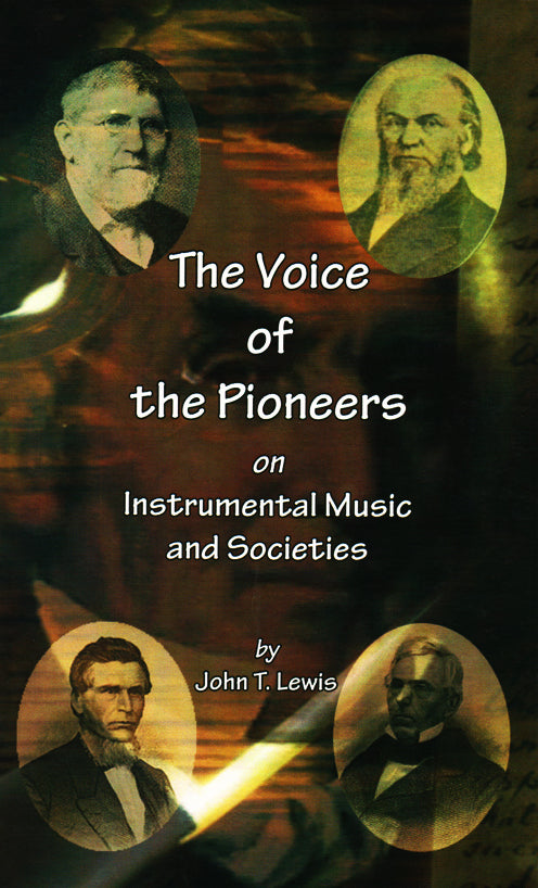 The Voice of the Pioneers On Instrumental Music and Societies