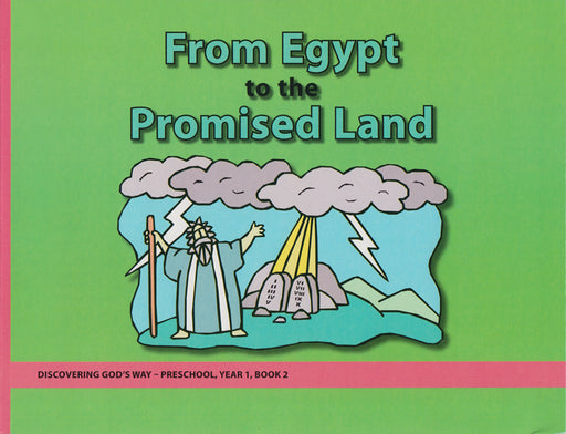 From Egypt to the Promised Land (Preschool 1:2)
