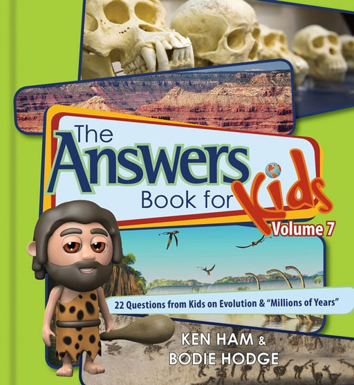 The Answers Book for Kids Vol. 7