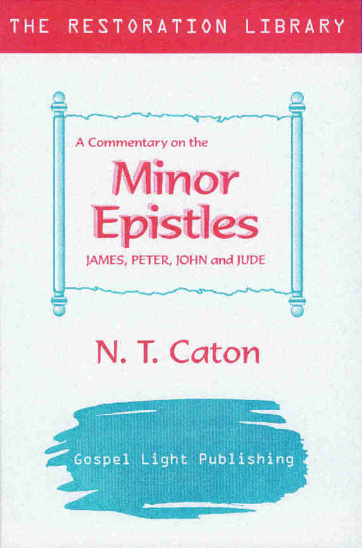 Restoration Commentary-Minor Epistles