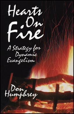 Hearts on Fire:  A Strategy for Dynamic Evangelism