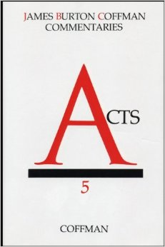 Coffman Commentary: Acts
