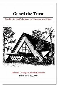 FC Lectures 2009 - Guard the Trust: Studies in Paul's Letters to Timothy and Titus