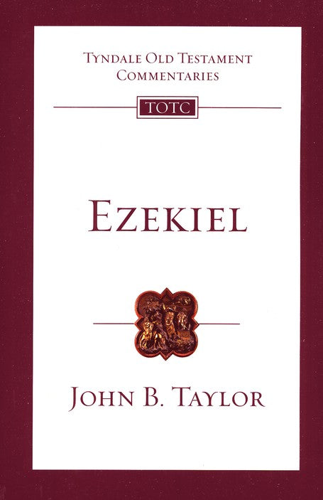 Tyndale Old Testament Commentary:  Ezekiel, Volume 22