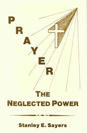 Prayer The Neglected Power