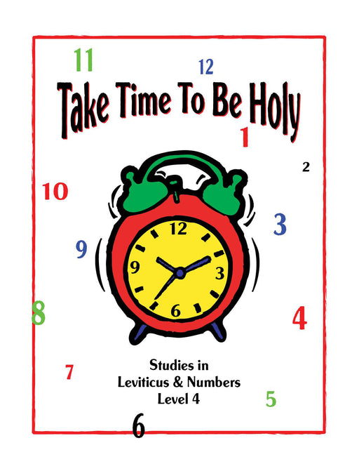 Take Time to be Holy Level 4