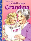 I'm Glad I'm Your Grandma (Level 1 Pre-Readers)