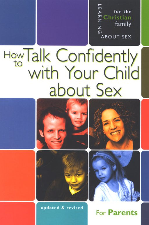 How to Talk Confidently with Your Child about Sex: Learning About Sex Series - 5th Edition