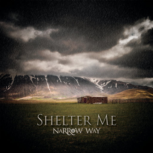 Shelter Me - Narrow Way CD