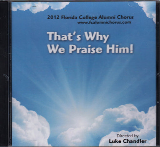 That's Why We Praise Him! 2012 CD