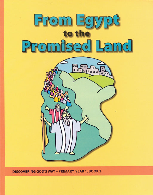 From Egypt to the Promised Land (Primary 1:2)