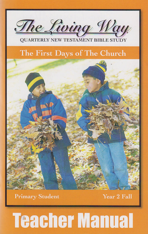 PRIMARY 2-1 MAN-First Days of the Church