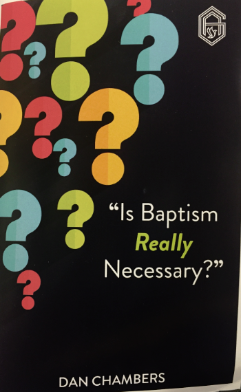 Is Baptism Really Necessary