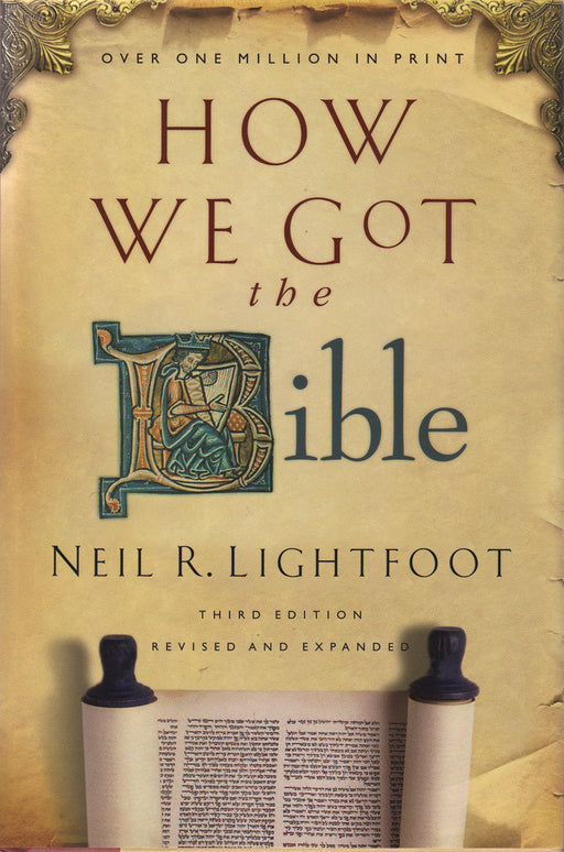 How We Got The Bible 3rd Edition