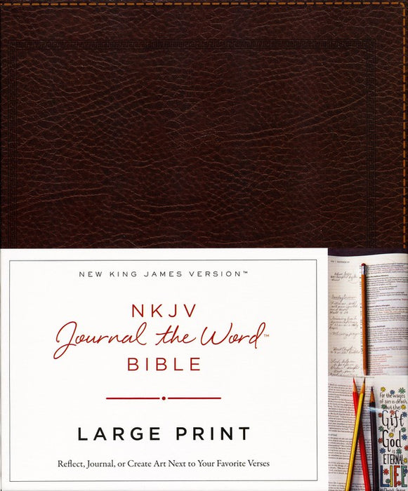 NKJV Journal the Word Bible Large Print Brown Bonded Leather