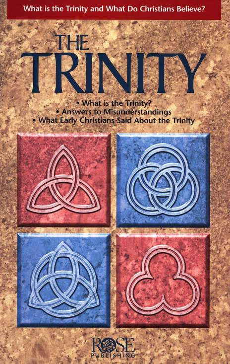 The Trinity Pamphlet:  What Is the Trinity and What Do Christians Believe?