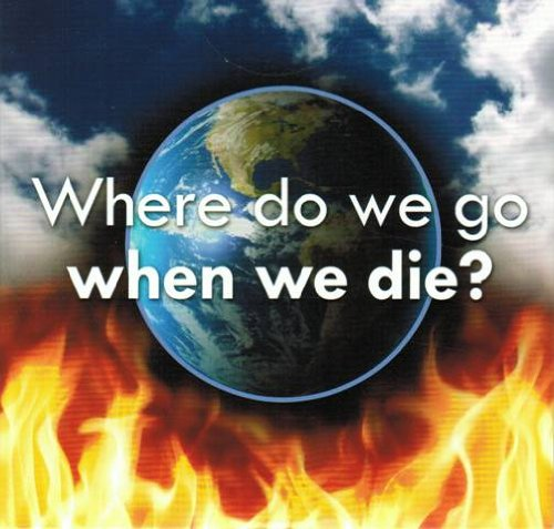 The Truth About: Where Do We Go When We Die? DVD