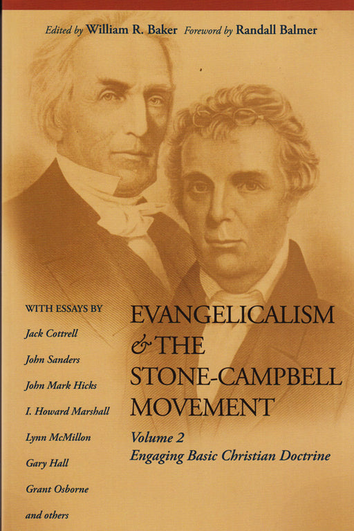 Evangelicalism & the Stone-Campbell Movement 2